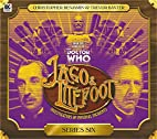 Jago & Litefoot: Series Six by Justin…