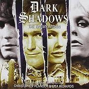 The Enemy Within (Dark Shadow Audio Drama…