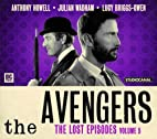 The Avengers: The Lost Episodes, Volume 5 by…