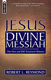 Jesus Divine Messiah: The New and Old…