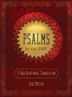 Psalms By the Day: A New Devotional…