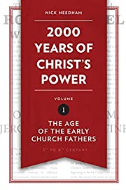 2,000 Years of Christ's Power Vol. 1:…