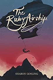 The ruby airship av Sharon Gosling