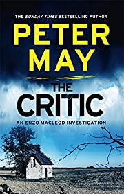The Critic (The Enzo Files (2)) af Peter May
