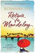 Return to Mandalay by Rosanna Ley