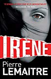 Irene: Book One of the Brigade Criminelle Trilogy (Brigade Criminelle Series)