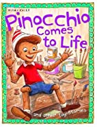Pinocchio Comes to Life (Toy Stories) by…