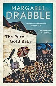 The Pure Gold Baby por Margaret Drabble