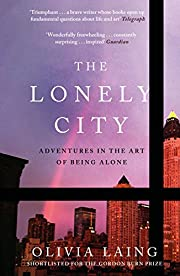 The Lonely City: Adventures in the Art of…