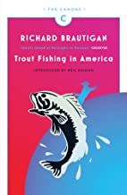 Trout Fishing in America by Richard…