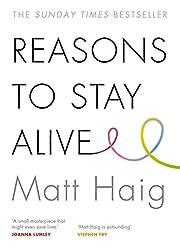 Reasons to Stay Alive de Matt Haig