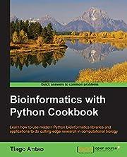 Bioinformatics with Python Cookbook af Tiago…