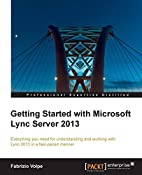 Getting Started with Microsoft Lync Server…