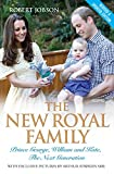 The new royal family : Prince George, William and Kate, the next generation / Robert Jobson ; with exclusive pictures by Arthur Edwards, MBE
