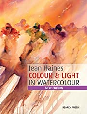Jean Haines Colour & Light in Watercolour…
