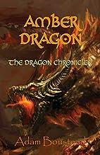 Amber Dragon by Adam Boustead