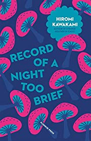 Record of a Night too Brief (Japanese…