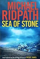 Sea of Stone by Michael Ridpath