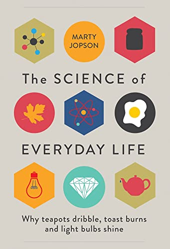 The Science of Everyday Life - Marty Jopson