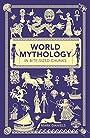 World Mythology in Bite-sized Chunks - Mark Daniels