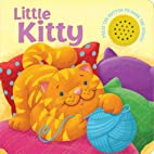 Little Kitty (Sound Button Books) by Oakley…
