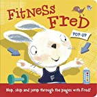 Fitness Fred (Pop-up Books) by Mandy Stanley
