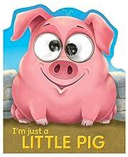 I'm Just a Little Pig af Tide Mill Media