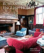 Romantic English Homes by Robert O'Byrne