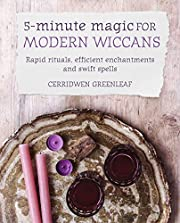 5-Minute Magic for Modern Wiccans: Rapid…