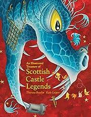 An Illustrated Treasury of Scottish Castle…