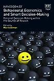 Handbook of behavioural economics and smart decision-making