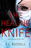 The Healing Knife