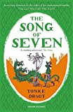 The song of seven / Tonke Dragt ; translated by Laura Watkinson