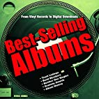 Best-Selling Albums: From Vinyl Records to…