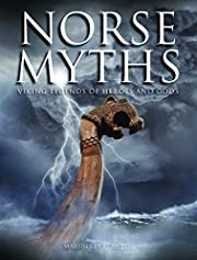 Norse Myths: Viking Legends of Heroes and…