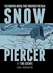 Snowpiercer, Vol. 1: The Escape av Jacques…