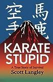 Karate Stupid (Misc)