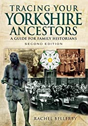 Tracing Your Yorkshire Ancestors: A Guide…