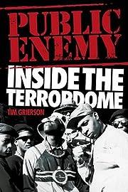 Public Enemy: Inside the Terrordome –…