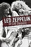 Led Zeppelin on Led Zeppelin / interviews & encounters, Hank Borodowitz