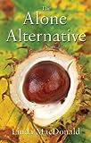 The Alone Alternative