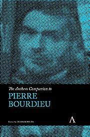 The Anthem Companion to Pierre Bourdieu…