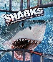 Sharks: Get Up Close to Nature's…