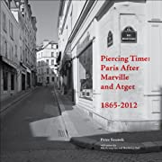 Piercing Time: Paris after Marville and…