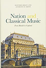 Nation and classical music : from Handel to…