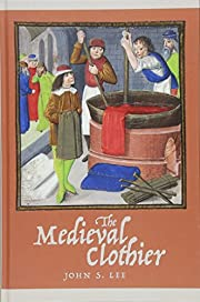 The Medieval Clothier (Working in the Middle…