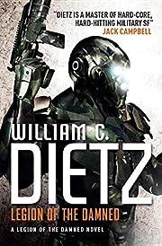 Legion of the Damned af William C. Dietz