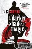 A Darker Shade of Magic (Shades of Magic,…