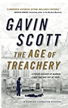 The Age of Treachery: Duncan Forrester…