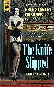 The Knife Slipped (Cool and Lam) av Erle…